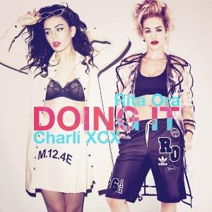 CHARLI XCX / RITA ORA - DOING IT
