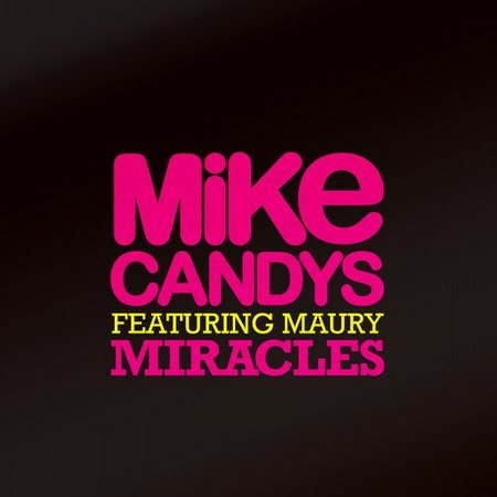 MIKE CANDYS / MAURY - MIRACLES
