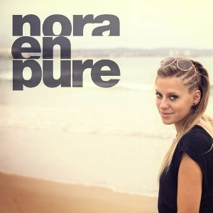 NORA EN PURE - YOU ARE MY PRIDE